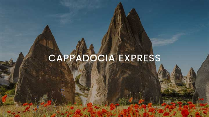 Cappadocia Express Tour