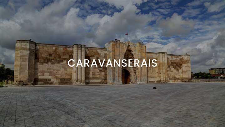 Caravanserais