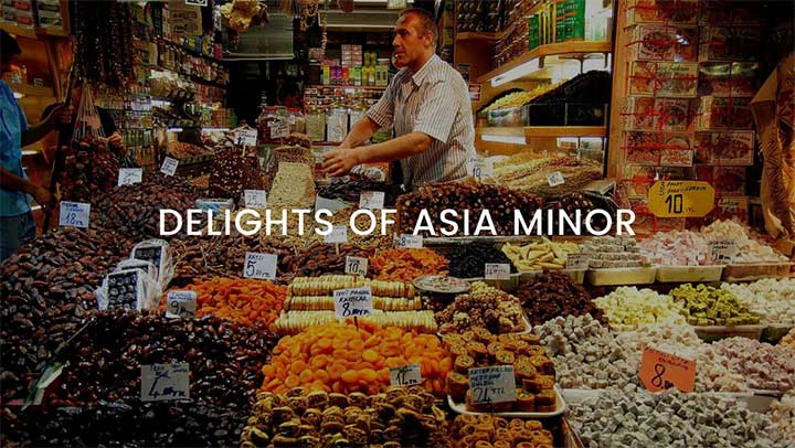 Delights of Asia Minor