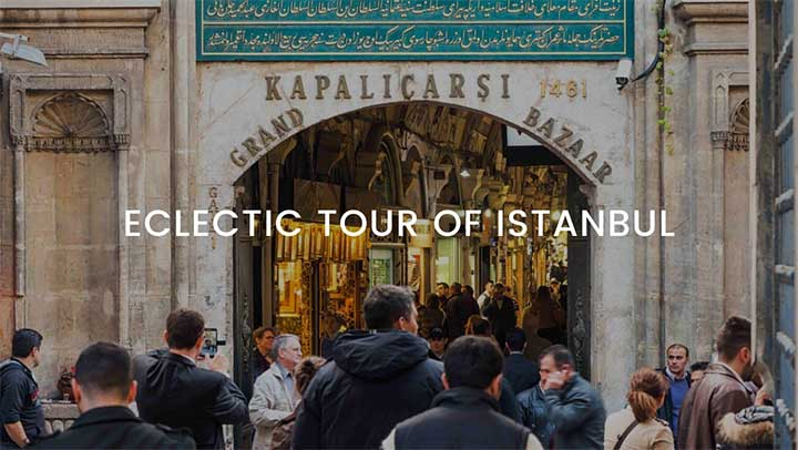 Eclectic Tour of Istanbul