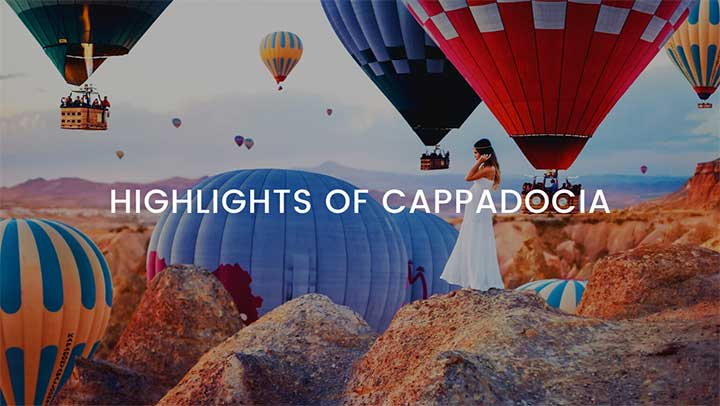 Highlights of Cappadocia Tour Package