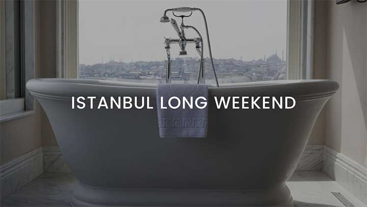 Istanbul Long Weekend Tour Package