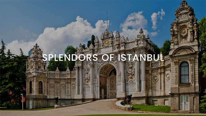 Splendors of Istanbul Tour