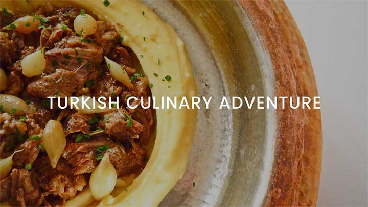 Turkish Culinary Adventure